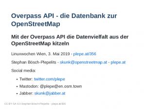 Vortrag Linuxwochen 2019: Overpass API – die Datenbank zur